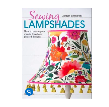 Sewing Lampshades by Joanna Heptinstall (Vat Exempt)